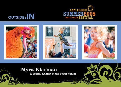 Announcing: outside.IN | Myra Klarman: outside.IN at the Power Center, June 17–July 6, 2008.